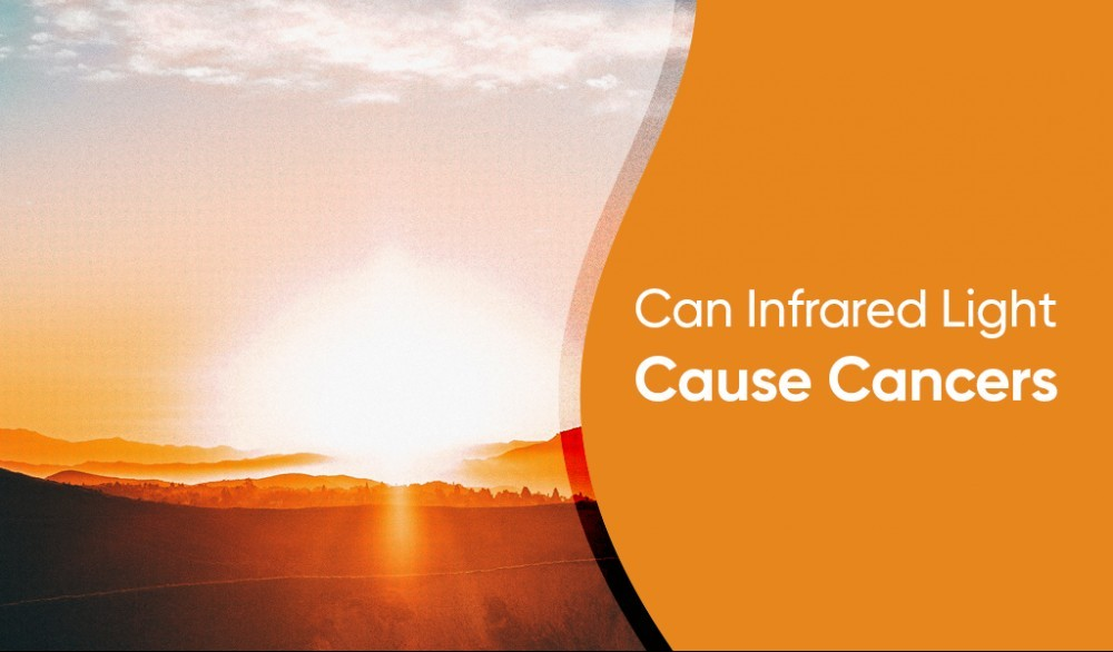 can infrared light cause cancers